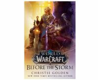 Книга World of Warcraft: Before the Storm (Твёрдый переплёт) (Eng)
